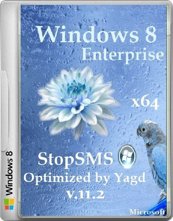 Windows 8 Enterprise StopSMS x64 Optimized by Yagd v.11.2 (21.11.2013/RUS)