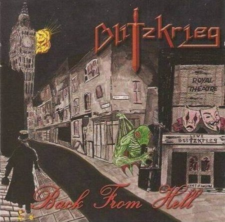 Blitzkrieg - Back from Hell (2013)