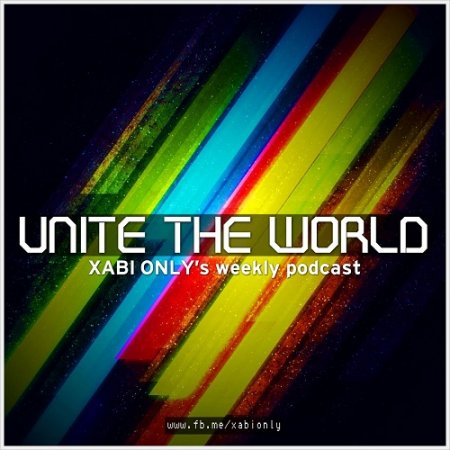 Xabi Only - Unite The World 032 (2013-12-31)