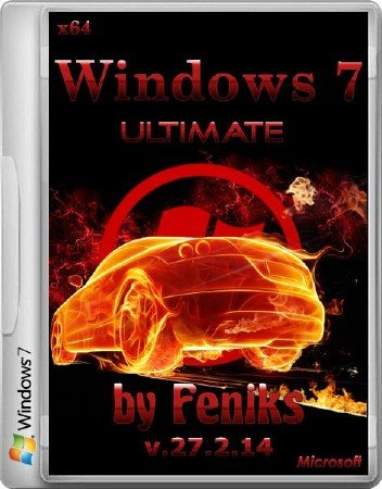 Windows 7 Ultimate by Feniks v.27.2.14 (x64/RUS/2014)