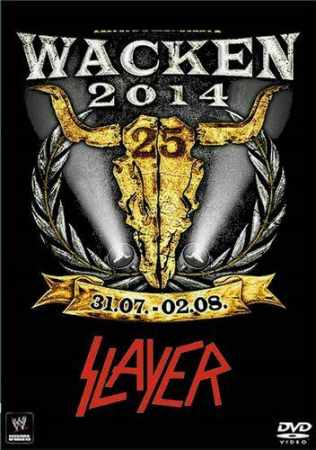 Slayer - Live Wacken Open Air 2014 (DVD5)