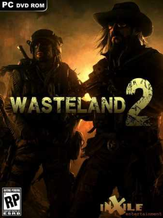 Wasteland 2 Digital Deluxe Edition (2014/RUS/ENG/Multi6-GOG)