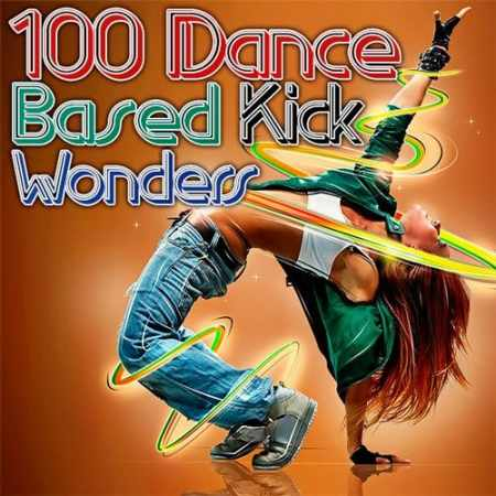 Dance Based Kick Wonders (2014)