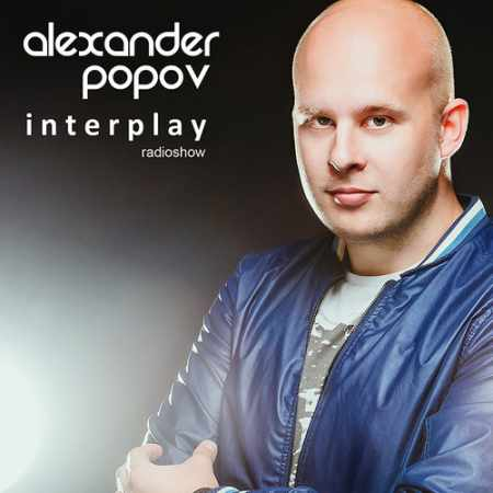 Alexander Popov - Interplay 015 (2014-10-12)