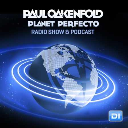 Paul Oakenfold - Planet Perfecto 206 (2014-10-13)