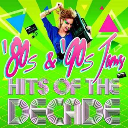 Скачать 80's & 90's Jams! Hits of the Decade (2014)