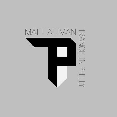 Matt Altman - Trance In Philly 065 (2014-10-15)