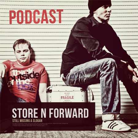 Store N Forward - The Store N Forward Podcast Show 313 (2014-10-15)